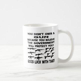 Sie besitzen nicht ein Gewehr, weil Sie der reg. Kaffeetasse