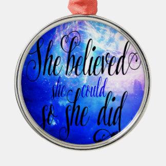 Sie glaubte an sternenklare Nächte Silbernes Ornament