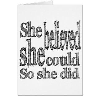 Sie glaubte, dass sie könnte, also sie tat karte