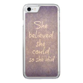 Sie glaubte, dass sie könnte, also sie zitierte carved iPhone 8/7 hülle
