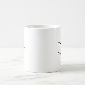 Sie haben besser Glaukom. Ich tue Kaffeetasse