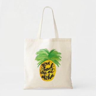 Sie hatten mich Aloha an der Ananas-Tasche Budget Stoffbeutel