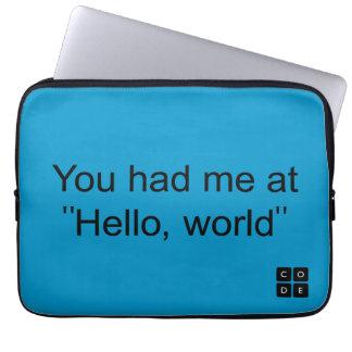"""Sie hatten mich an """"hallo, Welt """" Computer Schutzhüllen"""