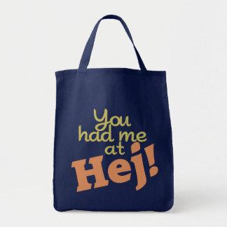 Sie hatten mich bei Hej! Taschen