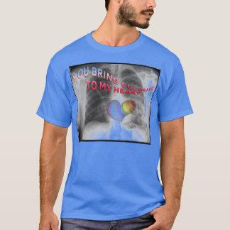 Sie holen Farbe zu meinem Leben T - Shirt