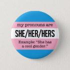 Sie/ihre Pronomina - Transgender-Flagge Runder Button 5,7 Cm
