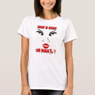 """""""Sie ist oder Nah"""" die kurze Hülse der Frauen T-Shirt"""
