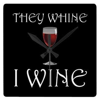 Sie jammern i-Wein Quadratische Wanduhr
