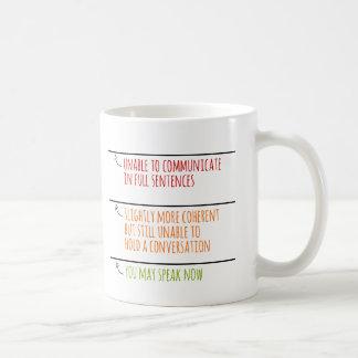 Sie können jetzt sprechen füllen Linien Kaffeetasse