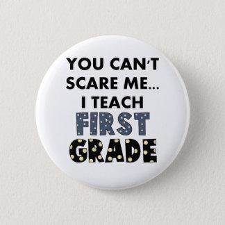 Sie können mich nicht erschrecken,…, das ich runder button 5,7 cm