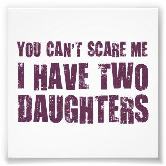 Sie können mich nicht erschrecken, den ich zwei photodrucke