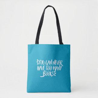 Sie können zu viele Bücher nie haben Tasche