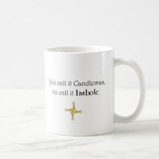 Sie nennen es Candlemas, wir nennen es Imbolc Kaffeetasse