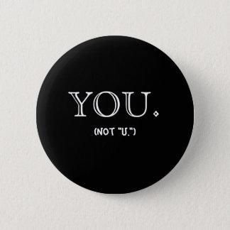 """Sie. Nicht """"U.-"""" Knopf Runder Button 5,7 Cm"""