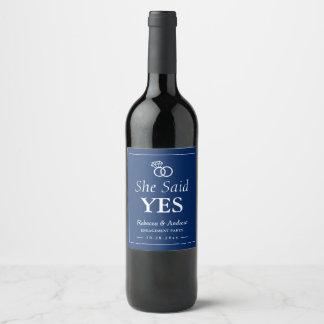 Sie sagte ja | Marine-Blau-Ring-Verlobungs-Party Weinetikett
