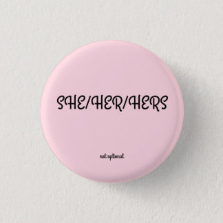 Sie/sie/ihre Pronomen-Knopf Runder Button 2,5 Cm