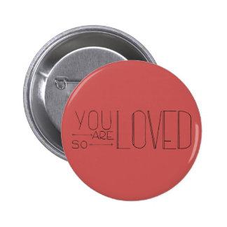 Sie sind also geliebter Knopf Runder Button 5,7 Cm