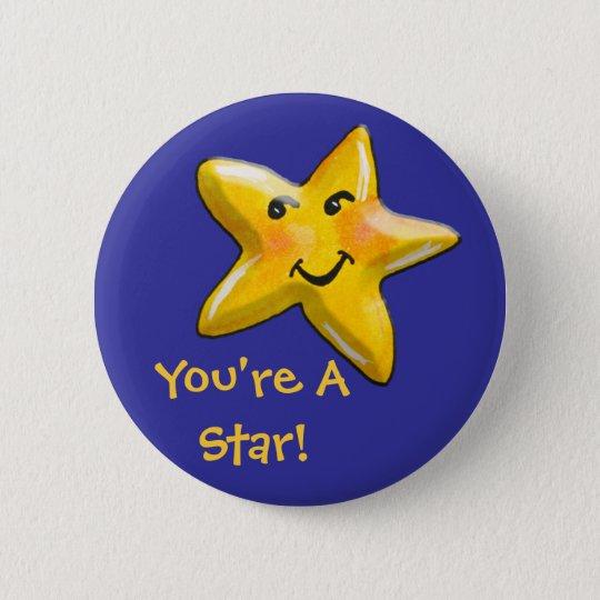 Sie sind ein Stern-Ermutigungs-Knopf Runder Button 5,7 Cm