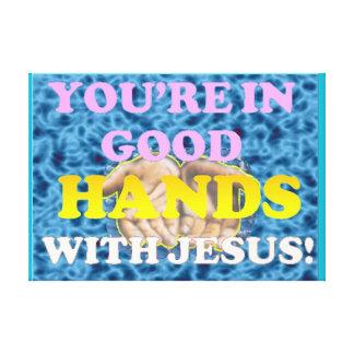 Sie sind in den guten Händen mit Jesus! Leinwanddruck
