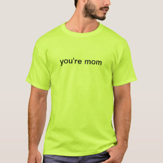 Sie sind Mamma T-Shirt