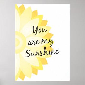 Sie sind mein Sonnenschein-Druck Poster