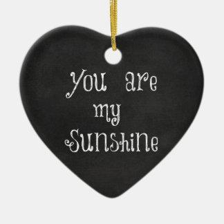 Sie sind mein Sonnenschein Keramik Ornament