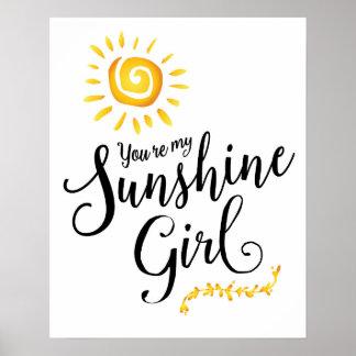 Sie sind mein Sonnenschein-Mädchen-Kunst-Plakat Poster