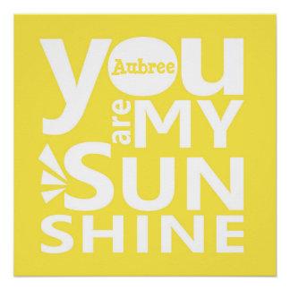 Sie sind mein Sonnenschein-personalisiertes Plakat Poster