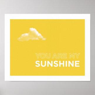 Sie sind mein Sonnenschein-Plakat Poster