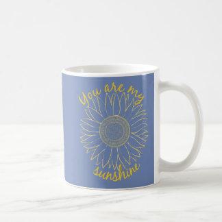 Sie sind meine Sonnenschein-Tasse Kaffeetasse