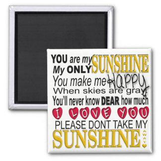 Sie sind meine Sonnenschein-Typografie mit Herzen Quadratischer Magnet