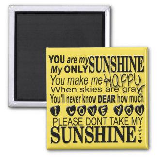 Sie sind meine Sonnenschein-Typografie Quadratischer Magnet