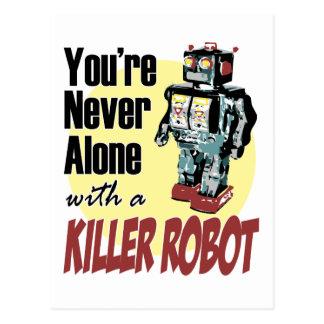 Sie sind nie mit einem Mörder-Roboter allein Postkarte