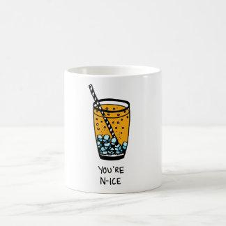 Sie sind Nizza Kaffeetasse