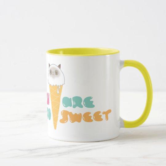 Sie sind so süße Tasse