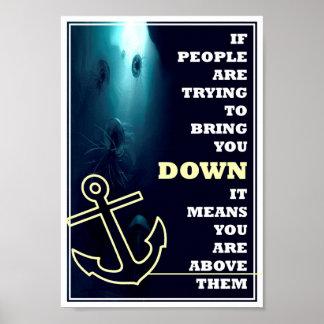 Sie sind über ihnen - inspirierend Zitat Poster