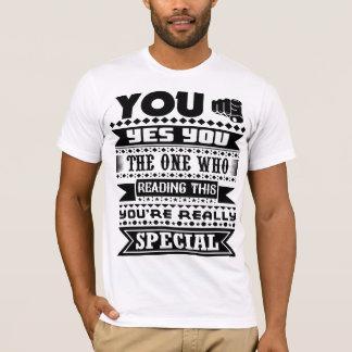 Sie sind wirklich speziell (motivierend Zitat) T-Shirt