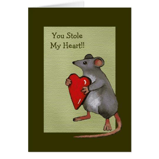 Sie stahlen mein Herz: Maus, Liebe, Romance: Kunst Grußkarte