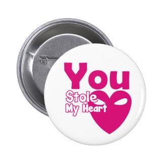 Sie stahlen meinen Herz-Button-Knopf Runder Button 5,7 Cm