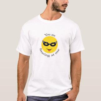 Sie starren entlang ich an! T-Shirt