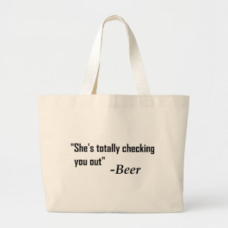 """""""Sie überprüft Sie total heraus"""" - Bier Jumbo Stoffbeutel"""