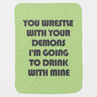 Sie wringen Ihre Dämonen, die ich mit meinen Babydecke
