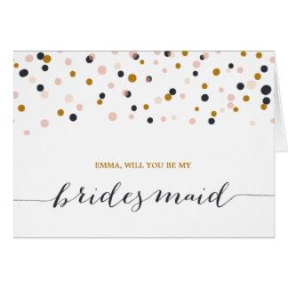 Sind Sie mein Brautjungfer| Mitteilungskarte