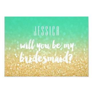 Sind Sie mein Brautjungfern-Goldaquamariner Ombre 12,7 X 17,8 Cm Einladungskarte