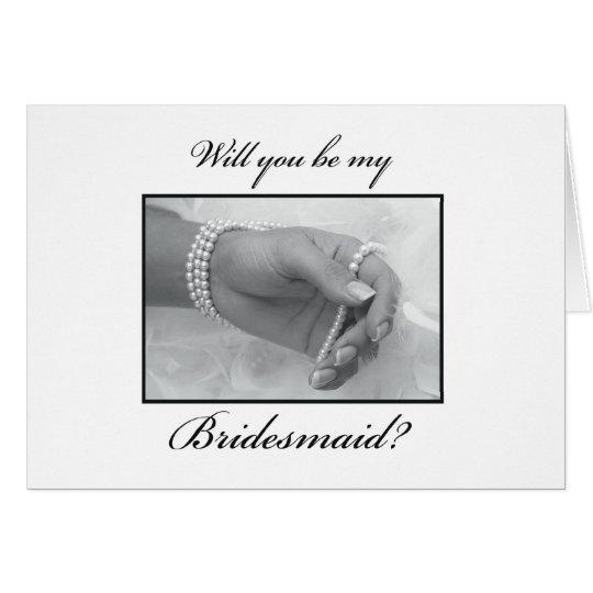 Sind Sie meine Brautjungfern-Schwarzweiss-Perlen Karte