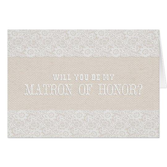 Sind Sie meine Matrone der Ehre? | rustikale Karte