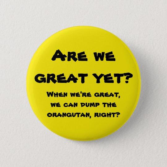 Sind wir schon groß? runder button 5,7 cm