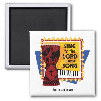 Singen Sie dem LORD ein neues Lied Quadratischer Magnet