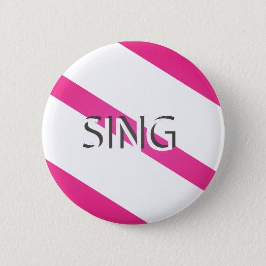 Singen Sie modisches Rosa Runder Button 5,7 Cm