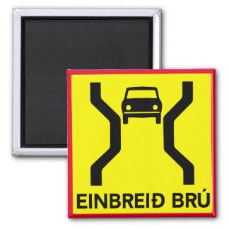 Single-Breite Brücke, Verkehrszeichen, Island Quadratischer Magnet